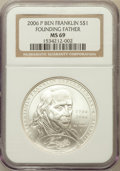 Modern Issues, 2006-P $1 Ben Franklin, Founding Father MS69 NGC. NGC Census:(1440/6666). PCGS Population (2306/671). Numismedia Wsl. Pri...