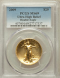 Modern Bullion Coins, 2009 G$20 One-Ounce Gold Ultra High Relief Double Eagle MS69 PCGS.PCGS Population (7095/6212). NGC Census: (6793/7718). N...