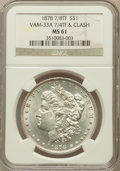 Morgan Dollars, 1878 7/8TF $1 MS61 NGC. 7/4TF & Clash, Vam-33A. NGC Census:(695/10552). PCGS Population (363/9043). Mintage: 4,900,000. Nu...