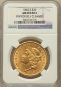 Liberty Double Eagles, 1862-S $20 -- Improperly Cleaned -- NGC Details. AU....