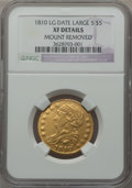 Early Half Eagles, 1810 $5 Large Date, Large 5 -- Mount Removed -- NGC Details. XF.BD-4, R.2....