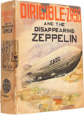 Big Little Book:Adventure, Big Little Book #1464 Dirigible ZR90 and the Disappearing Zeppelin (Whitman, 1941) Condition: FN/VF....