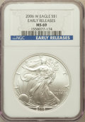 Modern Bullion Coins, 2006-W $1 One-Ounce American Eagle, Early Releases MS69 NGC. NGCCensus: (0/0). PCGS Population (0/0)....
