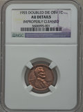 Lincoln Cents, 1955 1C Doubled Die Obverse -- Improperly Cleaned -- NGC Details.AU. FS-101....