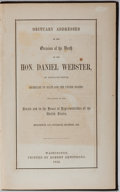 Books:Americana & American History, [William H. Seward]. Obituary Addresses on the Occasion of theDeath of the Hon. Daniel Webster of Massachusetts....