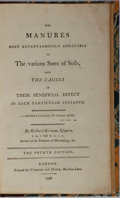 Books:Natural History Books & Prints, Richard Kirwan. The Manures Most Advantageously Applicable to the Various Sorts of Soils, and the Causes of Their Benefi...