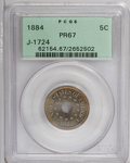 """Patterns: , 1884 5C Five Cents, Judd-1724, Pollock-1934, Low R.6, PR67 PCGS.The """"holey"""" patterns of 1884 are credited to Eastman Johns..."""