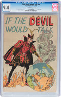 Silver Age (1956-1969):Miscellaneous, If the Devil Would Talk #nn 1958 Edition (Impact, 1958) CGC NM 9.4White pages....