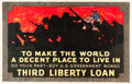 "Movie Posters:War, World War I Propaganda (Edwards & Deutsch Litho Co., 1918).Third Liberty Loan Poster (36"" X 56"") ""To Make the World a Decen..."
