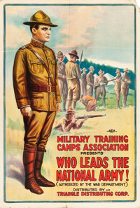 """World War I Recruitment Poster (Triangle, 1917). """"Who Leads the National Army!"""" Theatrical Poster (27"""" X..."""