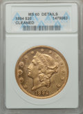 Liberty Double Eagles: , 1894 $20 -- Cleaned -- ANACS. MS60 Details. NGC Census: (1030/12712). PCGS Population (721/8091). Mintage: 1,368,990. Numis...