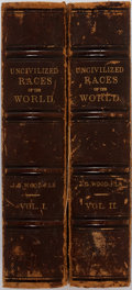 Books:Social Sciences, J.G. Wood. Uncivilized Races of the World. Two Volumes. J.B.Burr Publishing, 1877. Ex-library. Volume One's fro... (Total: 2Items)