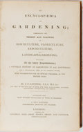 Books:Science & Technology, J. C. Loudon. An Encyclopedia of Gardening; Comprising the Theory and Practice of Horticulture, Floriculture, Arboricult...