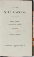 Books:Natural History Books & Prints, John E. Sowerby, illustrator and C. Pierpoint Johnson. British Wild Flowers. John E. Sowerby, 1860. First editio...