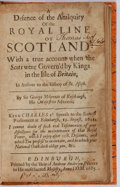 Books:World History, Sir George McKenzie. A Defence of the Antiquity of the RoyalLine of Scotland With a True Account When the Scots Were Go...