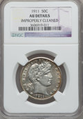 Barber Half Dollars, 1911 50C -- Improperly Cleaned -- NGC Details. AU. NGC Census:(7/243). PCGS Population (11/376). Mintage: 1,406,543. Numis...