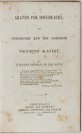 Books:Americana & American History, [Slavery]. Leaven for Doughfaces; or Threescore and Ten Parables Touching Slavery. Bangs, 1856. First edition, f...