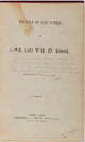 Books:Americana & American History, [Civil War]. The Fall of Fort Sumter; or, Love and War in 1860-61.Brady, 1867. Publisher's cloth with rubbing and scattered...