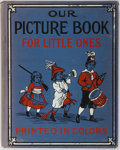 Books:Children's Books, [Children's Illustrated]. Our Picture Book. JuvenilePublishers, 1907. Pictorial blue cloth cover. Illustrated with ...