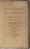 Books:Natural History Books & Prints, Reverend Gilbert White. A Naturalist's Calendar, With Observations in Various Branches of Natural History. B. an...