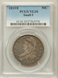 Bust Half Dollars: , 1819/8 50C Small 9 VG10 PCGS. PCGS Population (3/222). NGC Census:(0/308). Numismedia Wsl. Price for problem free NGC/PCG...
