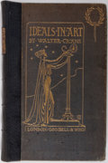 Books:Art & Architecture, Walter Crane. Ideals in Art With An ALS Laid-In. George Bell& Sons, 1905. First edition. With an autograph lett...