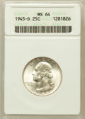 Washington Quarters: , 1945-D 25C MS64 ANACS. NGC Census: (117/908). PCGS Population(129/977). Mintage: 12,341,600. Numismedia Wsl. Price for pro...