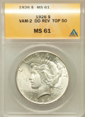 Peace Dollars: , 1926 $1 Double Die Reverse MS61 ANACS. Top-50. VAM-2. NGC Census:(200/7310). PCGS Population (115/8947). Mintage: 1,93...
