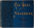 Books:Literature Pre-1900, Edward Lear. The Book of Nonsense. Frederick Warne andCompany, 1899. Thirty-fourth edition. Illustrated. Publis...