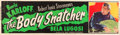"""Movie Posters:Horror, The Body Snatcher (RKO, R-1952). Banner (24"""" X 82""""). From the Collection of Wade Williams.. ..."""