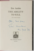 Books:Mystery & Detective Fiction, Eric Ambler. FIRST ISSUE INSCRIBED ASSOCIATION COPY TO OTTOPENZLER. The Ability to Kill. London: Bodley Head, [1963...