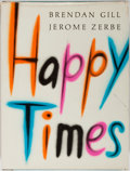 Books:Photography, [Photography]. Jerome Zerbe [photographs]. Brendan Gill [text]. SIGNED. Happy Times. HBJ, 1973. First edition, first...