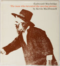 Books:Photography, [Photography]. Kevin MacDonnell. Eadweard Muybridge: The Man Who Invented the Moving Picture. Little, Brown, 197...