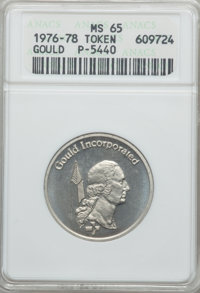 (1976-1978) Gould Incorporated Private Pattern MS65 ANACS. Pollock-5440. Struck in nickel....(PCGS# 62401)