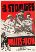 "Movie Posters:Comedy, The Three Stooges in Mutts To You (Columbia, 1938). One Sheet (27""X 41"").. ..."