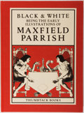 Books:Art & Architecture, Maxfield Parrish. Black & White. Thumbtack Books, 1982. First edition, first printing. Folio. Publisher's cloth. Mil...