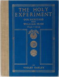 Books:Americana & American History, [Pennsylvania]. Violet Oakley. SIGNED/LIMITED. The HolyExperiment: Our Heritage from William Penn. Cogslea Studios,...