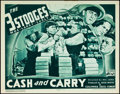 "Movie Posters:Comedy, The Three Stooges in Cash and Carry (Columbia, 1937). Lobby Card(11"" X 14"").. ..."