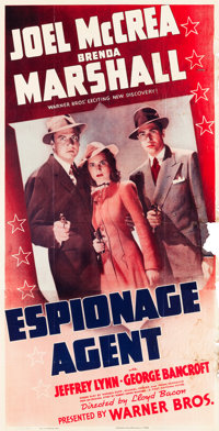 "Espionage Agent (Warner Brothers, 1939). Three Sheet (41"" X 81"")"