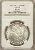 Morgan Dollars, 1879-S $1 Reverse of 1878 MS62 NGC. TOP-100. NGC Census: (345/715).PCGS Population (748/1336). Numismedia Wsl. Price for ...