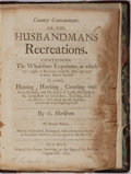 Books:Non-fiction, G. Markham. Country Contentments, or, the Husbandmans Recreations. George Sawbridge, 1675. Eleventh edition. Lat...