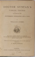 Books:Literature Pre-1900, William Combe. Doctor Syntax's Three Tours: In Search of thePicturesque, Consolation, and a Wife. John Camden H...