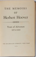 Books:Biography & Memoir, Herbert Hoover. INSCRIBED. The Memoirs of Herbert Hoover. Years of Adventure 1874-1920. Macmillan Company, 1951....