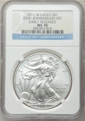 Modern Bullion Coins, 2011-W $1 Silver Eagle, 25th Anniversary Set, Early Releases MS70NGC. NGC Census: (17828). PCGS Population (7924)....