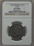Large Cents: , 1814 1C Crosslet 4 VG10 NGC. S-294. NGC Census: (7/219). PCGSPopulation (13/250). Mintage: 357,830. Numismedia Wsl. Price...