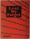 Books:Non-fiction, [Nazi Concentration Camps] Lest We Forget. The Horror of NaziConcentration Camps Revealed For All Time in the Most Terr...