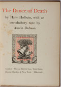 Books:Literature Pre-1900, Hans Holbein. LIMITED. The Dance of Death. George Bell and Sons, 1891. Limited to 500 ordinary copies. With illu...