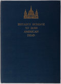 Books:Americana & American History, [World War II] Britain's Homage to 28.000 American Dead. TheTimes, 1952. First edition. Illustrated. Publisher'...