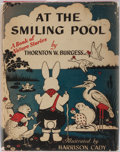 Books:Children's Books, Thornton W. Burgess. At the Smiling Pool. A Book of NatureStories. Little, Brown and Company, 1945. First editi...