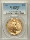 Modern Bullion Coins: , 1989 G$50 One-Ounce Gold Eagle MS69 PCGS. PCGS Population (664/9).NGC Census: (820/5). Mintage: 415,790. Numismedia Wsl. P...